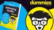 Rethinking Quality for Dummies – Take Quality to the Next Level